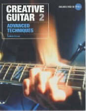 NEW Creative Guitar 2: Advanced Techniques by Guthrie Govan