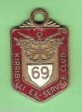 #D55. KIRRIBILLI  EX-SERVICE   CLUB  MEMBER  BADGE 1969  #952