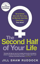 The Second Half of Your Life by Jill Shaw Ruddock 9780091955281