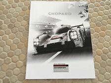 PORSCHE MOTORSPORT CHOPARD WATCHES 919 HYBRID LE MANS HISTORY DRIVERS BROCHURE