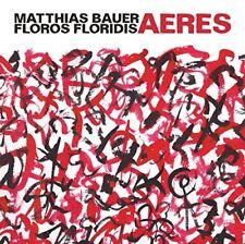 Mathias Baue -Floros Floridis - Aeres [CD]