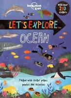 Let's Explore... Ocean (Lonely Planet Kids) by Lonely Planet Kids, NEW Book, FRE