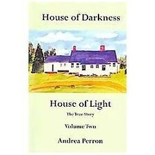 House of Darkness House of Light: The True Story Volume Two (Hardback or Cased B