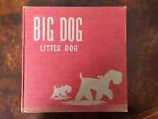 Vintage 1943 BIG DOG LITTLE DOG by Golden MacDonald (Margaret Wise Brown) Rare!