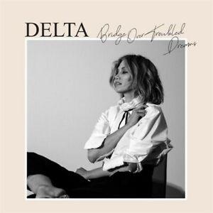 DELTA GOODREM Bridge Over Troubled Dreams CD NEW