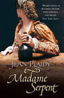 Madame Serpent: (Medici Trilogy) by Jean Plaidy (Paperback, 2006)