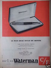 PUBLICITÉ DE PRESSE 1958 WATERMAN LE PLUS BEAU STYLO DU MONDE - ADVERTISING
