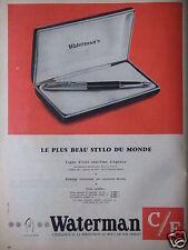 PUBLICITÉ 1958 WATERMAN LE PLUS BEAU STYLO DU MONDE - ADVERTISING