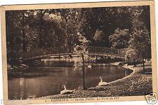 33 - cartolina - BORDEAUX - Giardino pubblico - Il ponte de Fer ( i 1296)