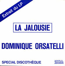 DOMINIQUE ORSATELLI LA JALOUSIE / SAUVEZ LA MERE FRENCH 45 SINGLE PROMO