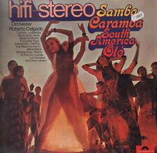 ORCHESTRA ROBERTO DELGADO - Samba Caramba South America, Ole - Polydor