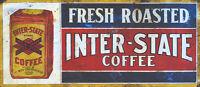 """INTER-STATE COFFEE"" ADVERTISING METAL SIGN"