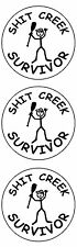 "Sh*t Creek Survivor (3 Pack) Hard Hat Printed Sticker (size: 2"" color: W/B)"