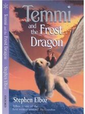 Temmi And The Frost Dragon-Stephen Elboz, Lesley Harker
