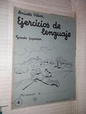EJERCICIOS DE LENGUAJE Grado superior 4 Aniceto Villar M A Salvatella 1960 libro