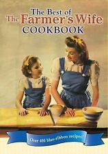The Best of The Farmer's Wife Cookbook: Over 400 blue-ribbon recipes!, , Good Bo