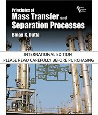 Principles of Mass Transfer and Separation Processes by Binay K. Dutta