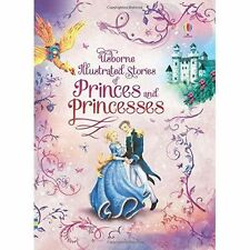 Illustrated Stories of Princes & Princesses (Illustrated Story-ExLibrary