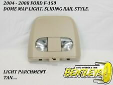 2004 - 2008 FORD F-150 F150 RAIL STYLE OVERHEAD ROOF MAP DOME LIGHT LT PARCHMANT
