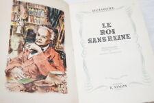 LE ROI SANS REINE LEO LARGUIER ILLUSTRE LECHANTRE 1947 NUMEROTE