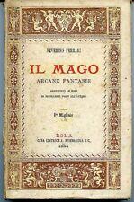 Il Mago. Arcane fantasie. Severino Ferrari. Roma 1884, Sommaruga ed. 80 pp,