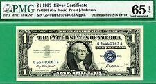 ERROR MISMATCHED SERIALS - 1957 PLAIN $1 SC - PMG GEM 65 with EPQ - 1957 PLAIN