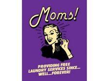 NEW Moms Providing Free Laundry Services tin metal sign