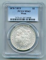 1878 7/8 TF Tail Feathers Morgan Silver Dollar PCGS MS 63 Weak