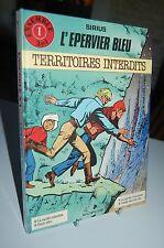 SIRIUS /  L´EPERVIER BLEU : TERRITOIRES INTERDITS / EO 1986