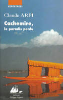 Livre Cachemire le paradis perdu  Claude Arpi book