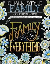 Family is Everything Adult Colouring Book Gift Uplifting Messages Chalkboard