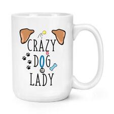 Crazy Dog Lady Orecchie Marroni 15oz Mighty Tazza-BIG GRANDE cane Animale Pet Lady