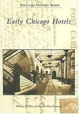 Early Chicago Hotels History book by Brooke Ahne Portmann and William R. Host