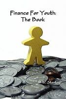 Finance For Youth:  The Book, Brand New, Free shipping in the US