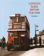 London Buses Before the War by Ken Glazier (Hardback, 1995)