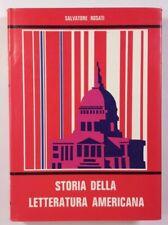 STORIA DELLA LETTERATURA AMERICANA Salvatore Rosati ERI 1974