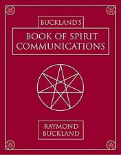 Buckland's Book of Spirit Communications, Paperback by Buckland, Raymond, ISB...