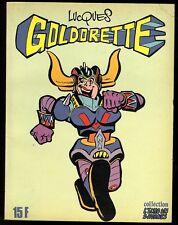 GOLDORETTE  T 1    Ed. Du Fromage       LUCQUES    EO