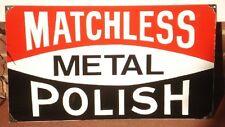 MATCHLESS METAL POLISH ENAMEL SIGN (MADE TO ORDER) #34