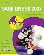 Sage Line 50 2007 in Easy Steps,Gilert, Gillian,Excellent Book mon0000063660