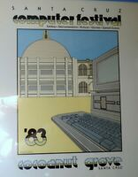 Vintage Santa Cruz Computer Festival Poster~1983~Wozniak~SUPER RARE! Apple, IBM
