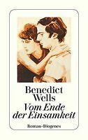 Vom Ende der Einsamkeit (detebe) von Wells, Benedict | Buch | Zustand gut