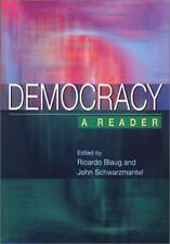Democracy : A Reader by Ricardo Blaug and J. J. Schwarzmantel (2001, Paperback)