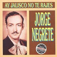 Negrete, Jorge : Ay Jalisco No Te Rajes CD
