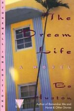 The Dream Life by Bo Huston (1993, Paperback, Revised)