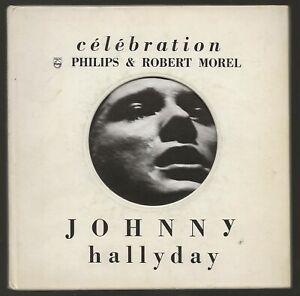 "EP PHILIPS & ROBERT MOREL: ""CELEBRATION JOHNNY HALLYDAY n° 2"" / LIVRE - 1968"