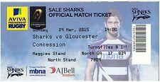 2015 Sale Sharks v Gloucester Ticket