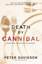 Death by Cannibal: Minds with an Appetite for Murder