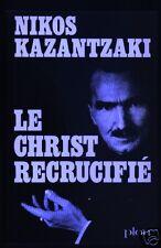 Nikos Kazantzaki, Le Christ Recrucifié