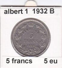 FB 1 )pieces de albert I  5 franc 1932 belgie  ( B )